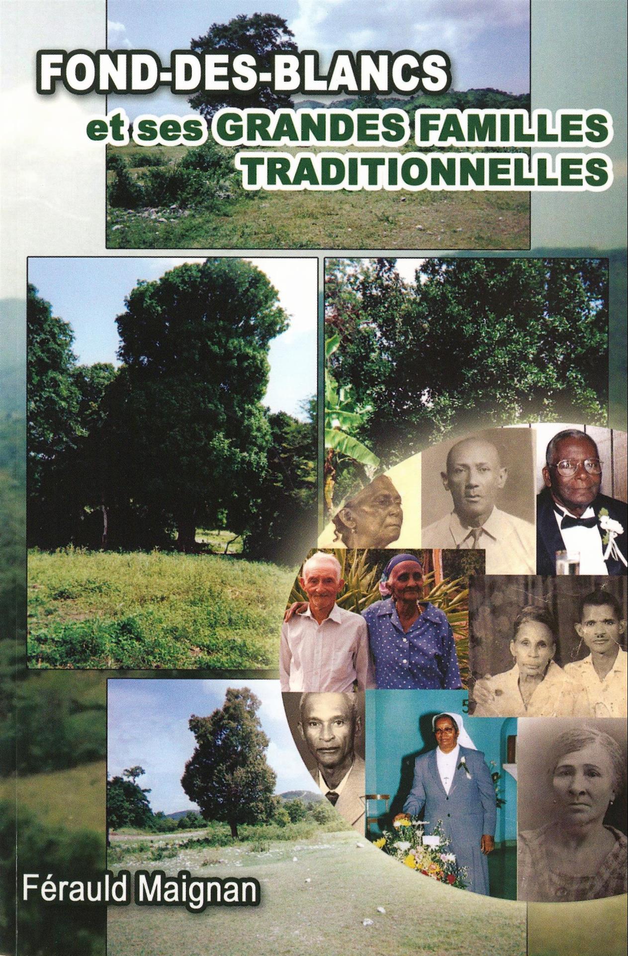 FonddesBlancs  et ses Grandes Familles Traditionnelles