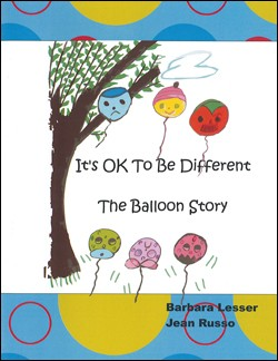 It's OK to be Different: The Balloon Story