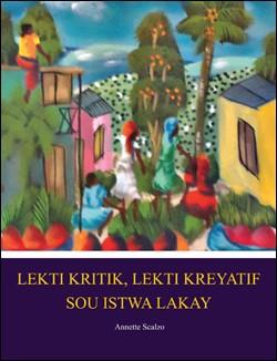 Lekti Kritik, Lekti Kreyatif Sou Istwa Lakay