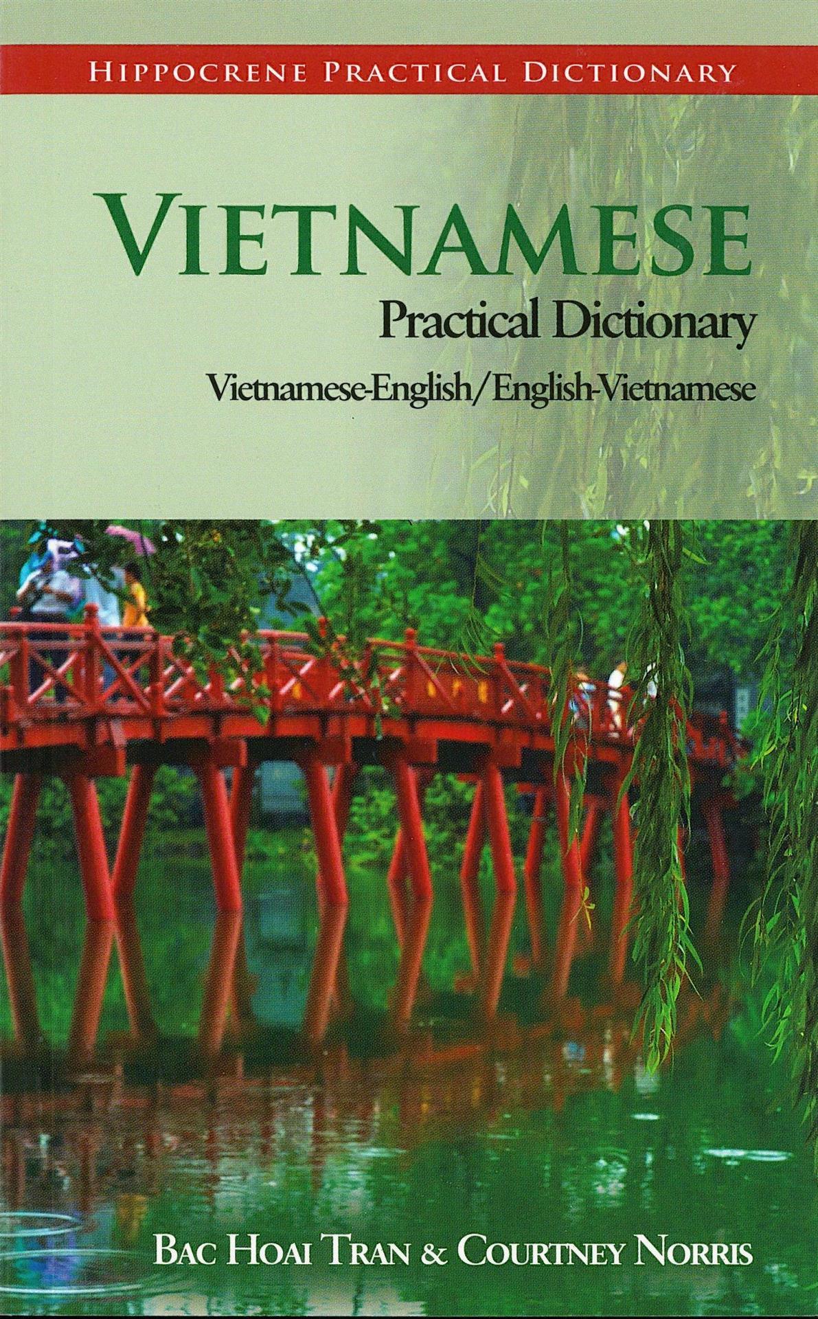 Vietnamese  English / English  Vietnamese Practical Dictionary