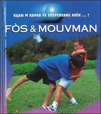 Fòs ak Mouvman