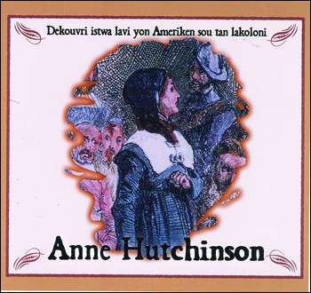 Anne Hutchinson / Anne Hutchinson