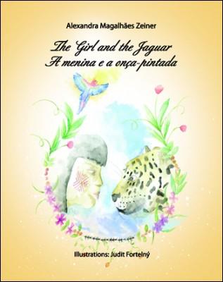 The Girl and the Jaguar / A menina e a onçapintada