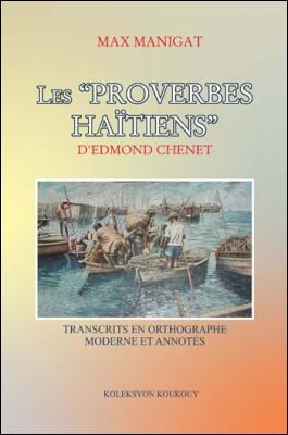 Les Proverbes Haïtiens d'Edmond Chenet