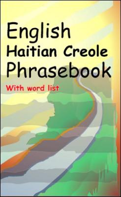 English HaitianCreole Dialogue, Phrasebook with CDRom