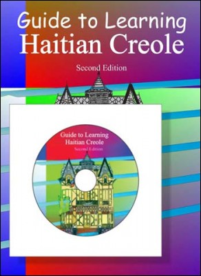 Guide to Learning Haitian Creole (Book and CD)