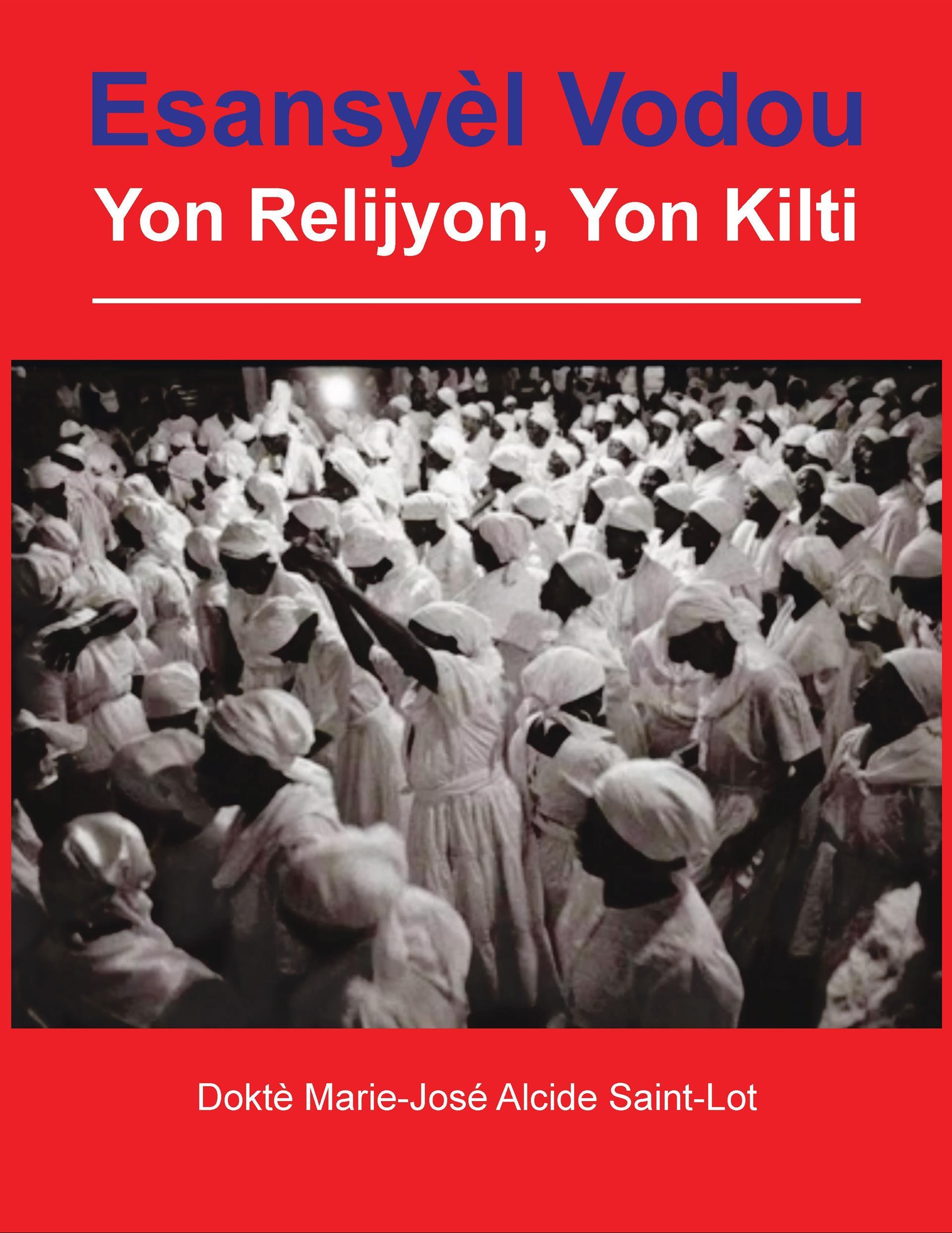 ESANSYÈL VODOU; Yon Relijyon, Yon Kilti