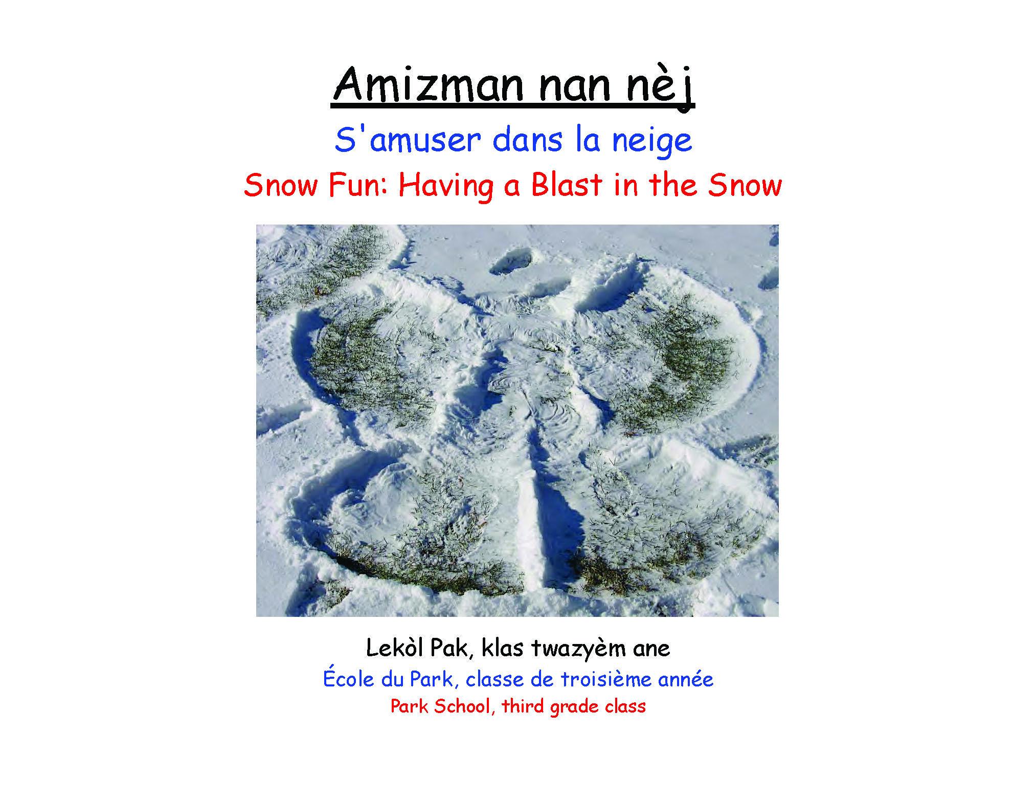 Amizman nan nèj / Fun in the snow