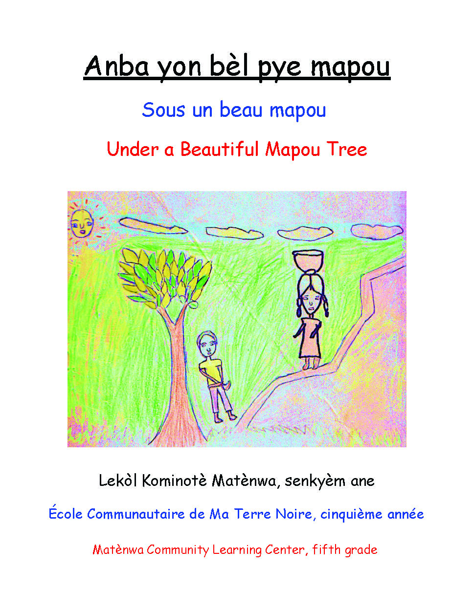 Anba yon bèl pye mapou /Under a Beautiful Mapou Tree