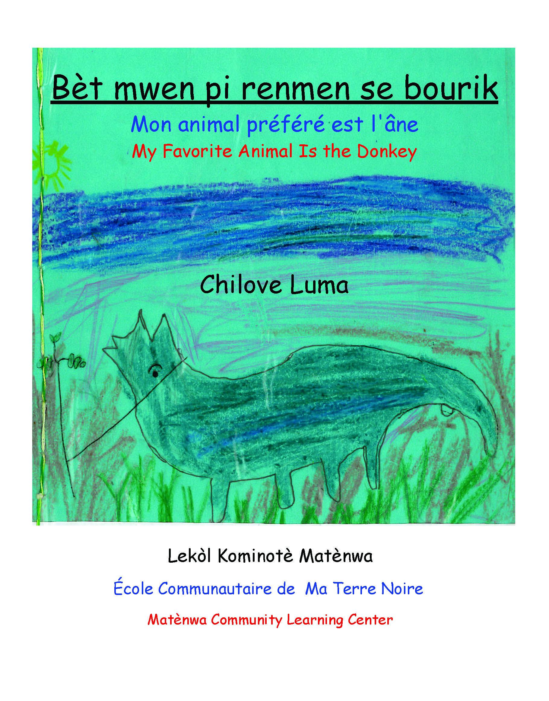 Bèt mwen pi renmen se bourik / My Favorite Animal is the Donkey