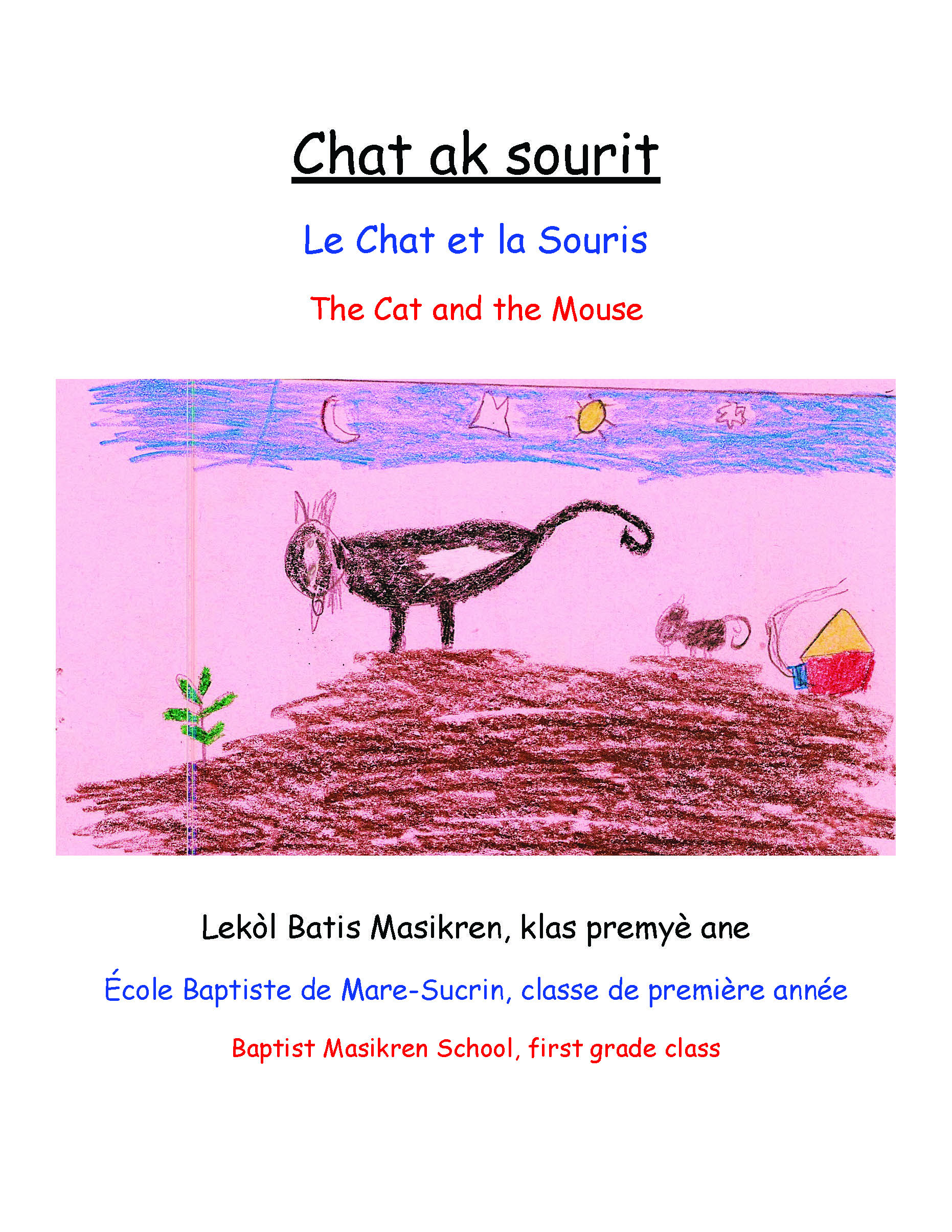 Chat ak sourit / The Cat and the Mouse
