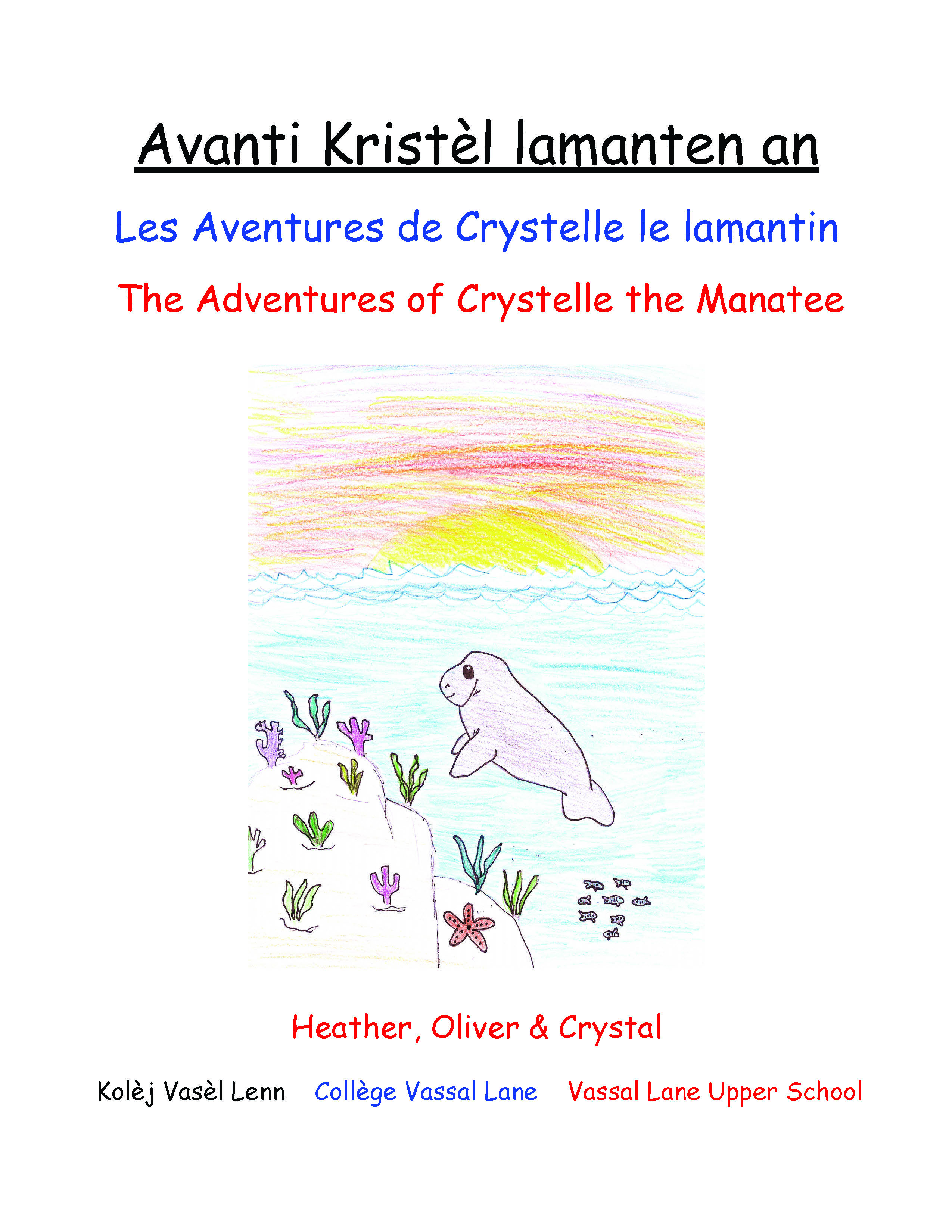Avanti Kristèl, lamanten an / The Adventures of Crystelle, the Manatee