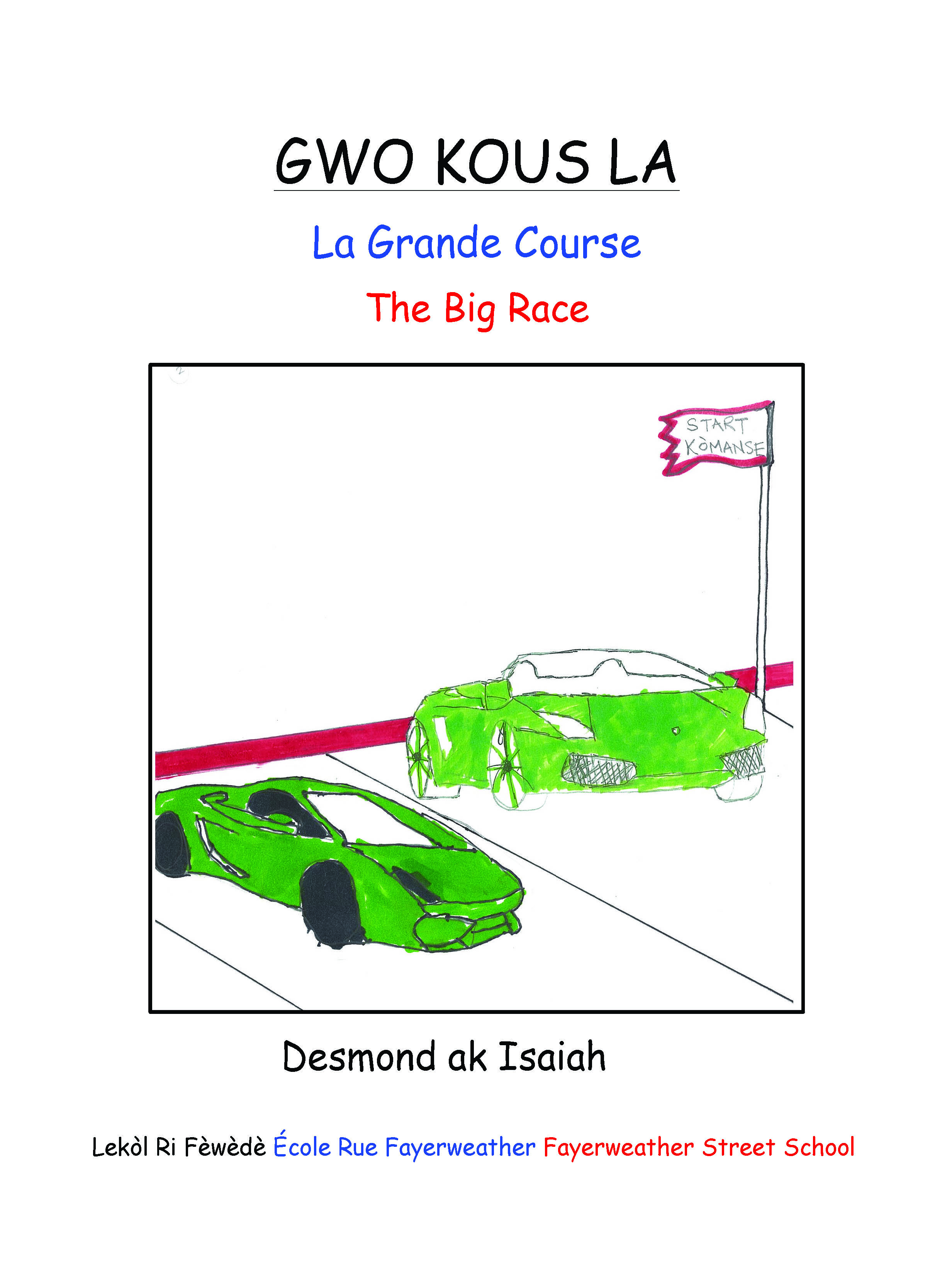 GWO KOUS LA / The Big Race
