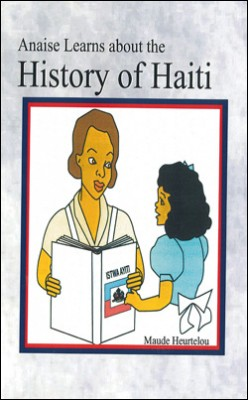 Anaise Learns about the History of Haiti