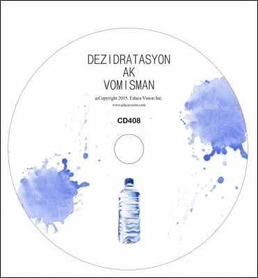 Deshydration, CD